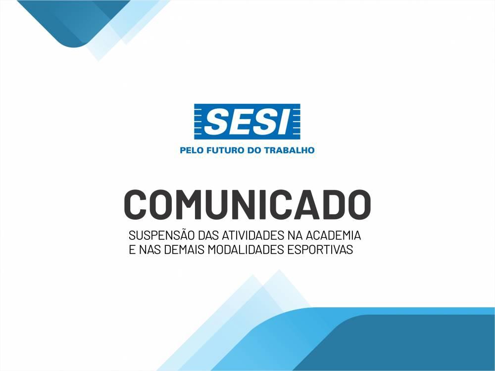 Comunicado - Interrupção Modalidades Esportivas