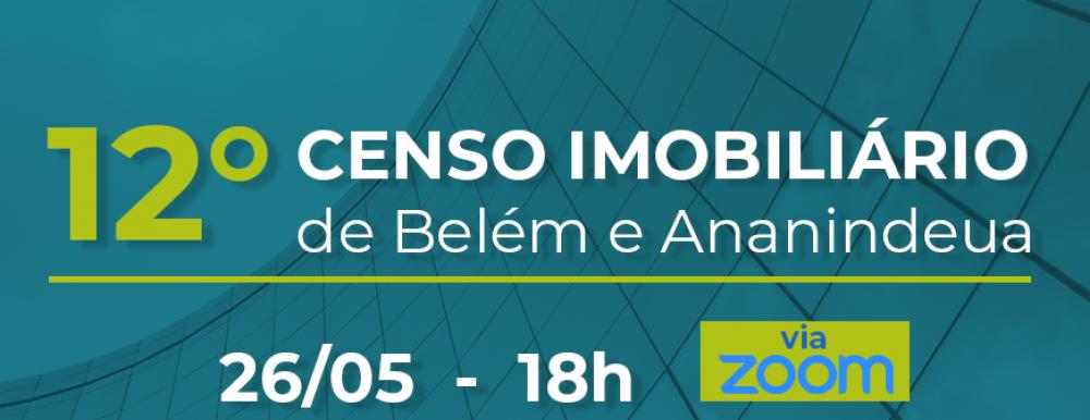 Sinduscon-PA lança Censo Imobiliário de Belém e Ananindeua