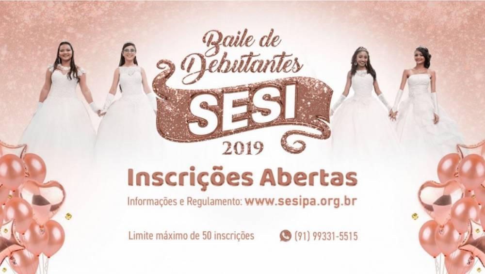 SESI abre inscrições para Baile de Debutantes