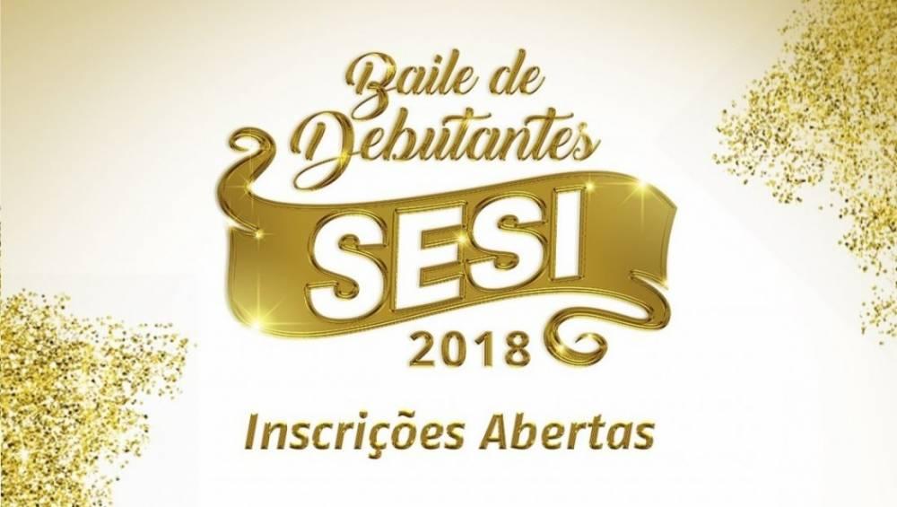 Baile de Debutantes do SESI abre inscrições