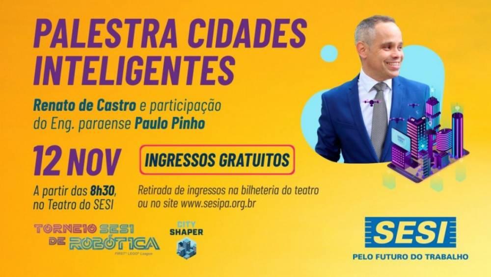 Especialista internacional em cidades inteligentes ministrará palestra gratuita em Belém