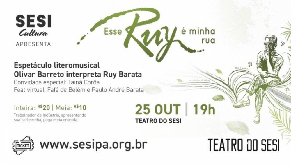 Espetáculo 'Esse Ruy é minha rua' celebra a obra de Ruy Barata