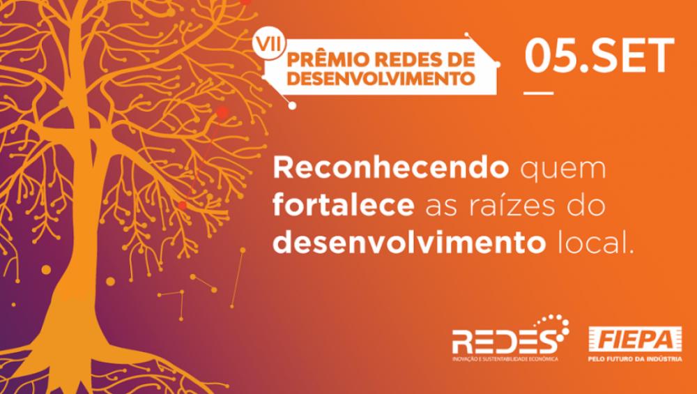 REDES/FIEPA se prepara para a 7ª edição do Prêmio REDES de Desenvolvimento