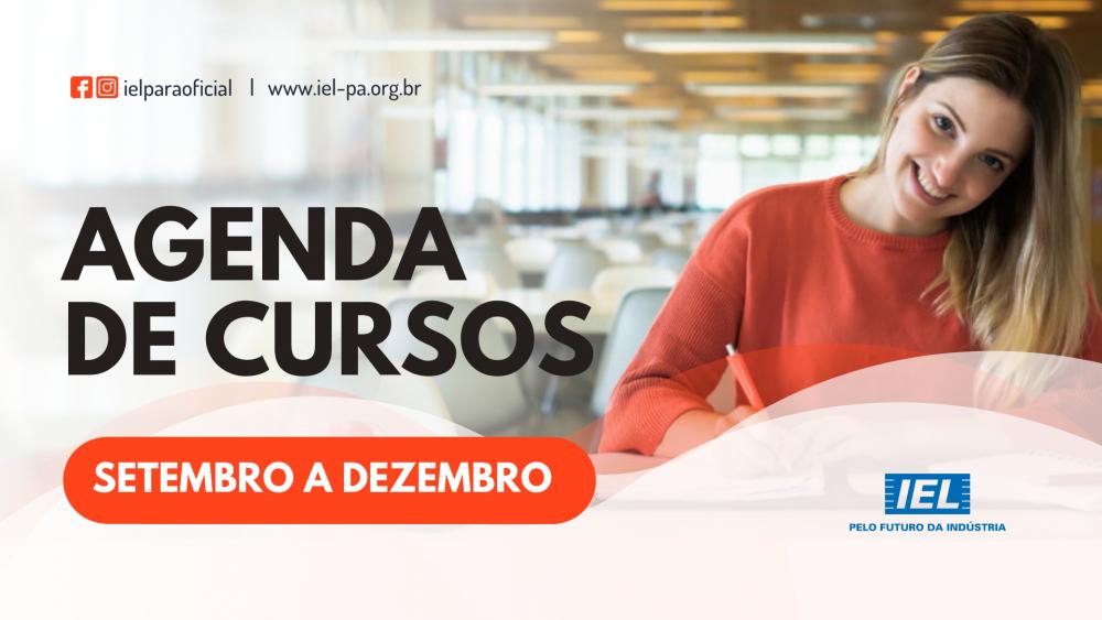 IEL Pará abre inscrições para cursos de desenvolvimento e aperfeiçoamento profissional